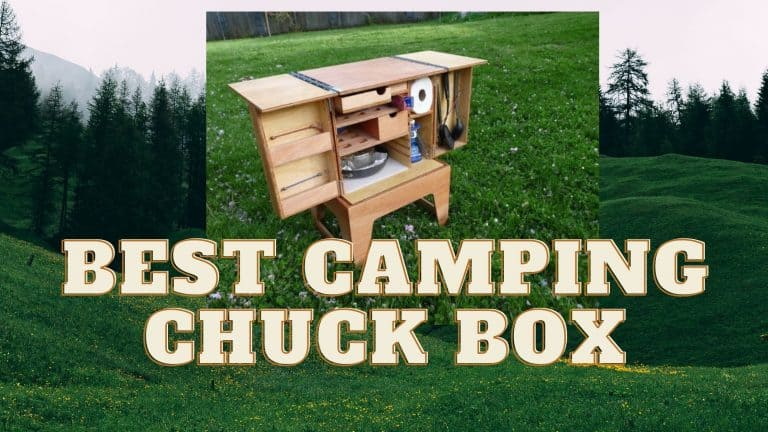 Best Camping Chuck Box: Take Your Kitchen With You
