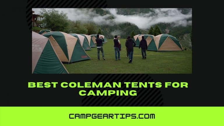 Best Coleman Tents for Camping